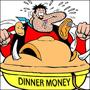 Dinner Money